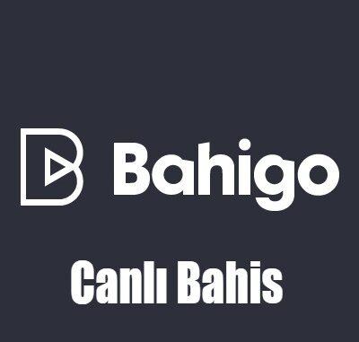 Bahigo Canlı Bahis