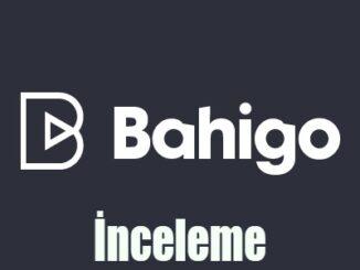 Bahigo İnceleme