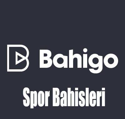 Bahigo spor bahisleri